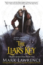 The Liar's Key - The Red Queen's War ebook by Mark Lawrence