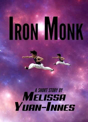Iron Monk ebook by Melissa Yuan-Innes