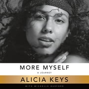 More Myself - A Journey audiobook by Alicia Keys