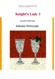 KNIGHT'S LADY 1 (Mills & Boon Comics) - Mills & Boon Comics ebook by Suzanne Barclay,Kakuko Shinozaki