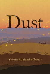 Dust ebook by Yvonne Adhiambo Owuor