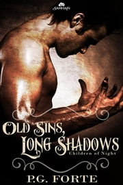Old Sins, Long Shadows ebook by PG Forte
