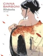 Hibakusha ebook by Thilde Barboni, Olivier Cinna