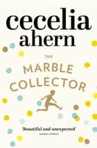 The Marble Collector ebook by Cecelia Ahern