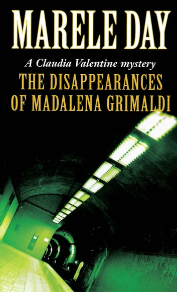 The Disappearances of Madalena Grimaldi ebook by Marele Day