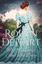 The Scoundrel and the Lady ebook by Robyn DeHart