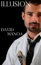 Illusion ebook by David Manoa