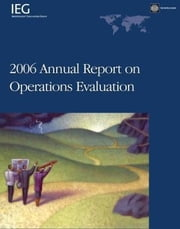 2006 Annual Report on Operations Evaluation ebook by Singh, Janardan Prasad