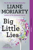 Big Little Lies ebook by Liane Moriarty