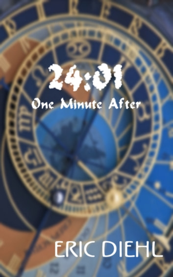 24:01 One Minute After ebook by Eric Diehl