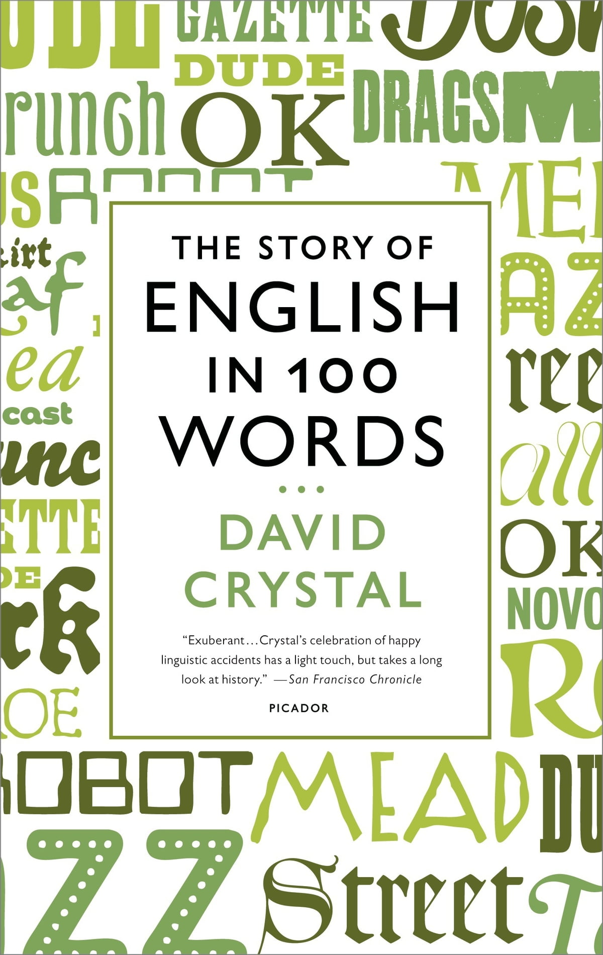 The Story of English in 100 Words ebook by David Crystal - Rakuten Kobo