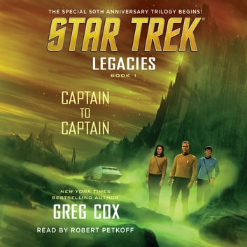 Legacies: Book 1: Captain to Captain audiobook by Greg Cox