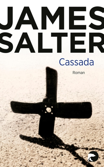 Cassada - Roman ebook by James Salter