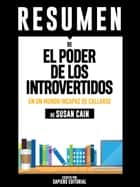 El Poder de los Introvertidos (Quiet: The Power of Introverts), Resumen del libro de de Susan Cain ebook by Sapiens Editorial