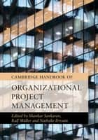 Cambridge Handbook of Organizational Project Management ebook by Shankar Sankaran, Ralf Müller, Nathalie Drouin