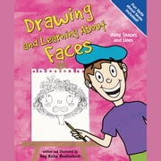 Drawing and Learning About Faces - Using Shapes and Lines audiobook by Amy Muehlenhardt