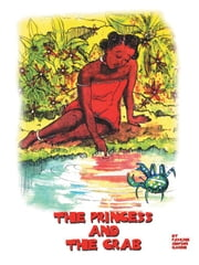 The Princess and The Crab ebook by Pauline Simpson Narine