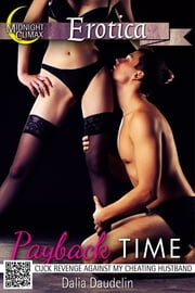Payback Time (Revenge Against My Cheating Husband) ebook by Dalia Daudelin