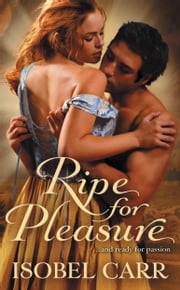 Ripe for Pleasure ebook by Isobel Carr