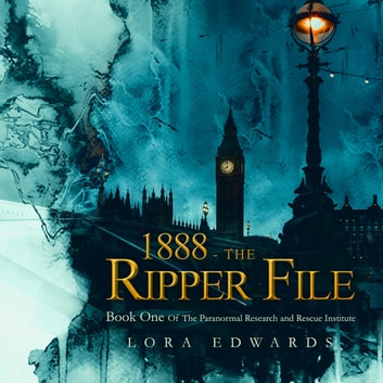 1888-The Ripper File audiobook by Lora Edwards