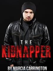 The Kidnapper ebook by Marcia Carrington