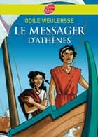 Le messager d'Athènes ebook by Odile Weulersse, Yves Beaujard, Isabelle Dethan