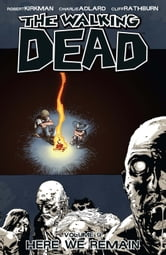 The Walking Dead, Vol. 9 ebook by Robert Kirkman,Charlie Adlard,Cliff Rathburn