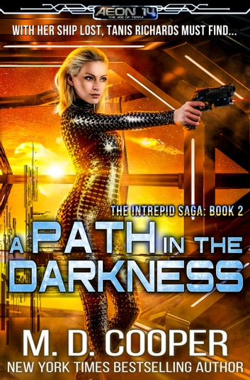 A Path in the Darkness ebook by M. D. Cooper
