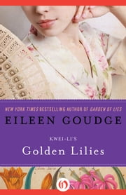 Golden Lilies ebook by Eileen Goudge,Kwei Li,Zhang Qing
