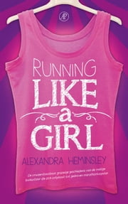 Running like a girl ebook by Kobo.Web.Store.Products.Fields.ContributorFieldViewModel