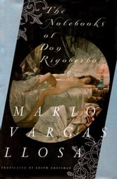 The Notebooks of Don Rigoberto ebook by Mario Vargas Llosa