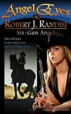 Six-Gun Angel ebooks by Robert J. Randisi