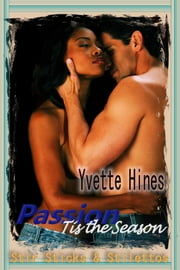 Passion: Tis the Season ebook by Yvette Hines