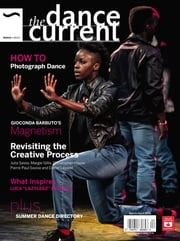 The Dance Current - Issue# 2 - Dance Media Group magazine