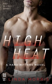 High Heat ebook by Linda Morris