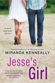 Jesse's Girl ebook by Miranda Kenneally