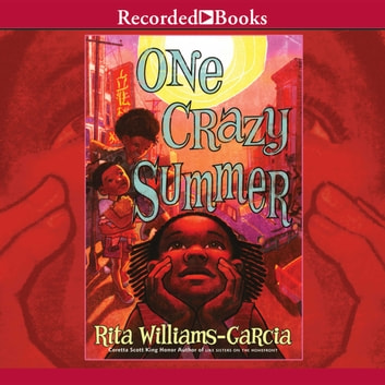 One Crazy Summer audiobook by Rita Williams-Garcia