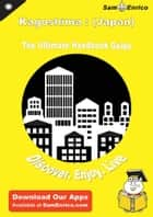 Ultimate Handbook Guide to Kagoshima : (Japan) Travel Guide ebook by Gina Summers