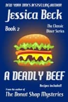 A Deadly Beef ekitaplar by Jessica Beck