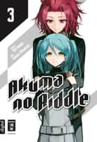 Akuma no Riddle 03 ebook by Sunao Minakata, Yun Kouga, Ai Aoki