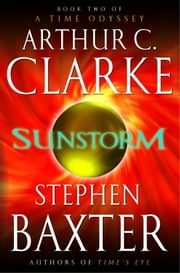 Sunstorm ebook by Arthur C. Clarke,Stephen Baxter
