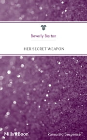 Her Secret Weapon ebook by Beverly Barton