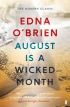 August is a Wicked Month ebook by Edna O'Brien