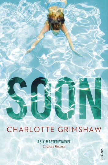 Soon ebook by Charlotte Grimshaw