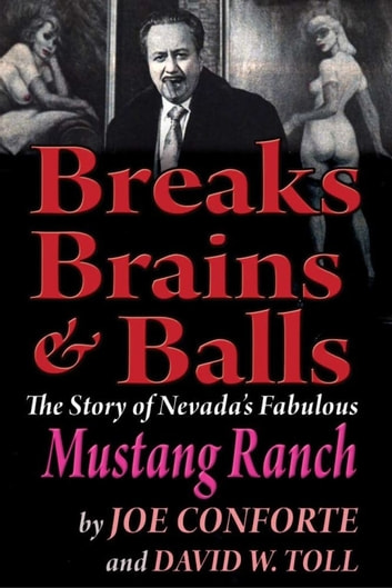 Breaks Brains & Balls ebook by Joe Conforte