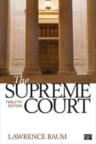 The Supreme Court ebook by Lawrence A. Baum