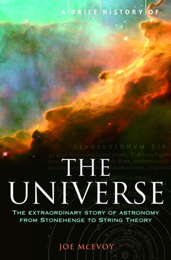 A Brief History of the Universe - From Ancient Babylon to the Big Bang ebook by J.P. McEvoy