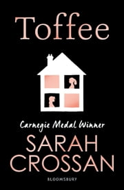 Toffee ebook by Sarah Crossan