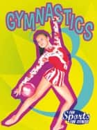 Gymnastics ebook by Kay Robertson