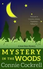 Mystery in the Woods ebook by Connie Cockrell